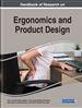 Handbook of Research on Ergonomics and Product Design