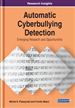 Automatic Cyberbullying Detection: Emerging Research and Opportunities