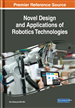 Novel Design and Applications of Robotics Technologies
