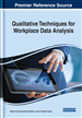 Qualitative Techniques for Workplace Data Analysis