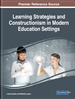 Learning Strategies and Constructionism in Modern Education Settings
