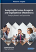 Analyzing Workplace Arrogance and Organizational Effectiveness: Emerging Research and Opportunities