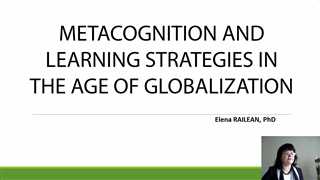 Metacognition and Learning Strategies in the Age of Globalization