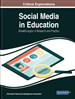 Social Media in Education: Breakthroughs in Research and Practice