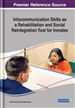Infocommunication Skills as a Rehabilitation and Social Reintegration Tool for Inmates