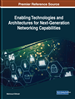 Enabling Technologies and Architectures for Next-Generation Networking Capabilities