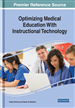 Optimizing Medical Education With Instructional Technology