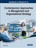 Handbook of Research on Contemporary Approaches in Management and Organizational Strategy