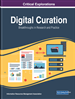 Digital Curation: Breakthroughs in Research and Practice