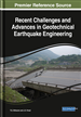 Recent Challenges and Advances in Geotechnical Earthquake Engineering