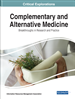 Complementary and Alternative Medicine: Breakthroughs in Research and Practice