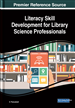 Literacy Skill Development for Library Science...