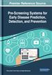 Pre-Screening Systems for Early Disease Prediction, Detection, and Prevention