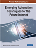 Emerging Automation Techniques for the Future Internet
