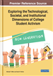 Exploring the Technological, Societal, and Institutional Dimensions of College Student Activism