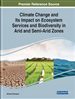 Climate Change and Its Impact on Ecosystem Services and Biodiversity in Arid and Semi-Arid Zones
