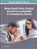 Mental Health Policy, Practice, and Service Accessibility in Contemporary Society