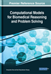 Computational Models for Biomedical Reasoning and Problem Solving