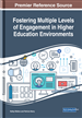 Fostering Multiple Levels of Engagement in Higher Education Environments