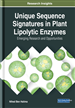 Unique Sequence Signatures in Plant Lipolytic Enzymes: Emerging Research and Opportunities