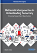 Mathematical Approaches to Understanding Democracy: Emerging Research and Opportunities