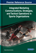 Integrated Marketing Communications, Strategies, and Tactical Operations in Sports Organizations
