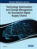 Technology Optimization and Change Management for Successful Digital Supply Chains
