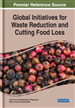 Global Initiatives for Waste Reduction and Cutting Food Loss