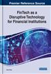 FinTech as a Disruptive Technology for Financial...