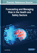 Forecasting and Managing Risk in the Health and Safety Sectors