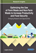 Optimizing the Use of Farm Waste and Non-Farm Waste to Increase Productivity and Food Security: Emerging Research and Opportunities