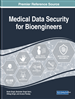 Handbook of Research on Medical Data Security for Bioengineers