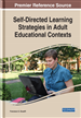Self-Directed Learning Strategies in Adult Educational Contexts
