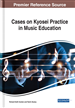 Cases on Kyosei Practice in Music Education