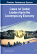 Cases on Global Leadership in the Contemporary Economy