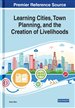 Learning Cities, Town Planning, and the Creation...