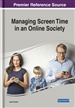 Managing Screen Time in an Online Society