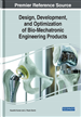 Design, Development, and Optimization of Bio-Mechatronic Engineering Products