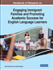 Handbook of Research on Emerging Immigrant Families and Promoting Academic Success for English Language Learners