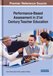 Performance-Based Assessment in 21st Century Teacher Education