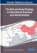 The Belt and Road Strategy in International Business and Administration