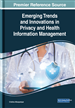 Emerging Trends and Innovations in Privacy and Health Information Management