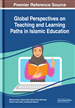 Global Perspectives on Teaching and Learning Paths in Islamic Education
