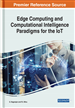 Edge Computing and Computational Intelligence Paradigms for the IoT