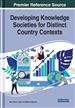 Developing Knowledge Societies for Distinct Country Contexts