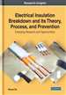 Electrical Insulation Breakdown and Its Theory, Process, and Prevention: Emerging Research and Opportunities