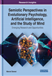 Semiotic Perspectives in Evolutionary Psychology, Artificial Intelligence, and the Study of Mind: Emerging Research and Opportunities