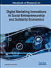 Handbook of Research on Digital Marketing Innovations in Social Entrepreneurship and Solidarity Economics