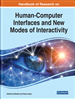 Handbook of Research on Human-Computer Interfaces and New Modes of Interactivity