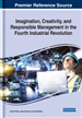 Imagination, Creativity, and Responsible Management in the Fourth Industrial Revolution